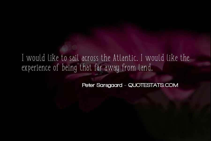Sail Away With Me Quotes #1553882