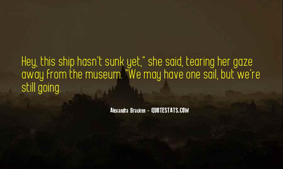 Sail Away With Me Quotes #1732291