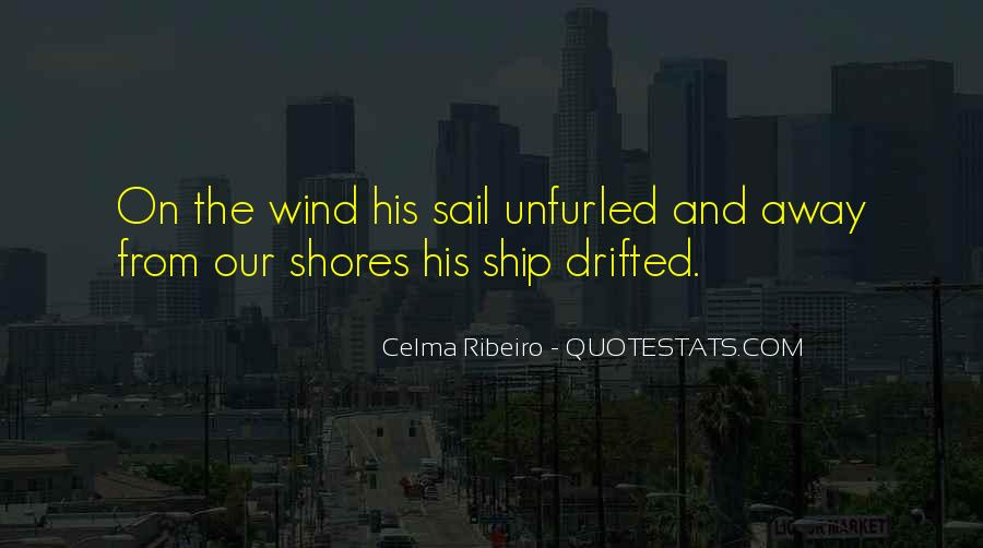 Sail Away With Me Quotes #1844079