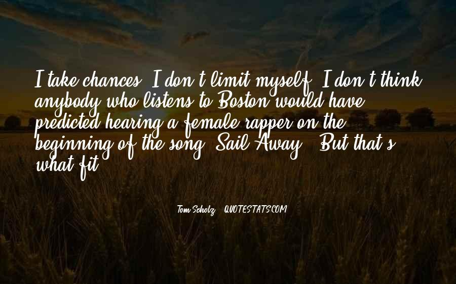 Sail Away With Me Quotes #457946