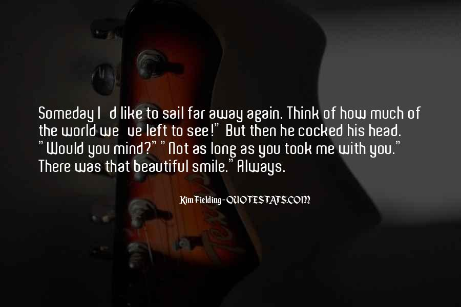 Sail Away With Me Quotes #965242