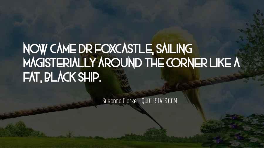 Sailing Ship Quotes #1042430