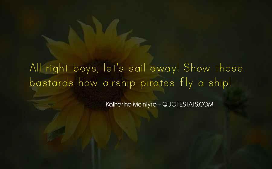 Sailing Ship Quotes #1366981