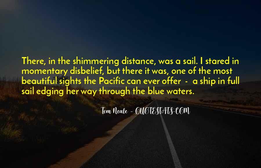Sailing Ship Quotes #1443969