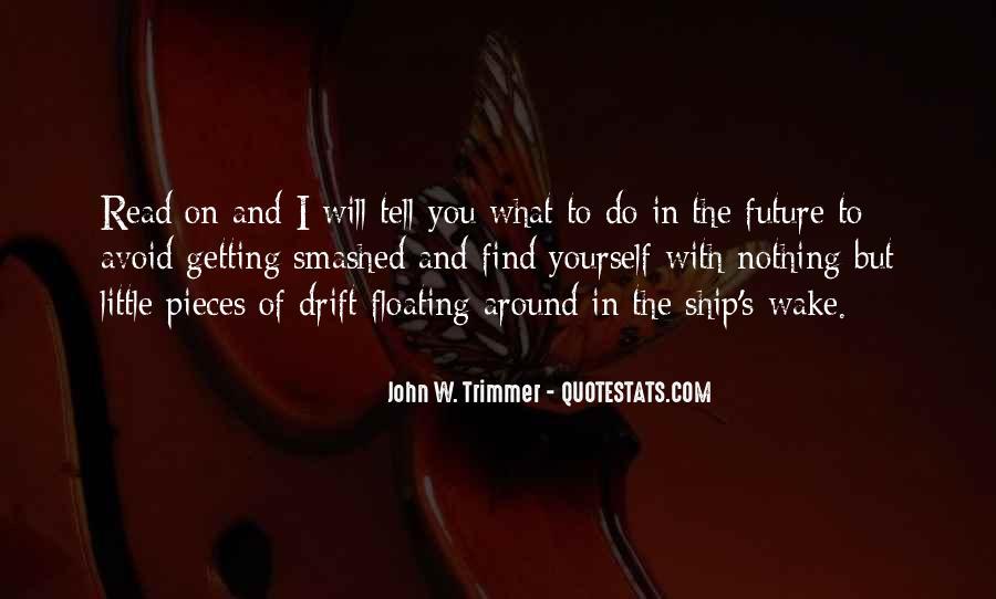 Sailing Ship Quotes #330252