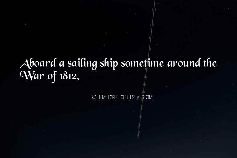 Sailing Ship Quotes #458758