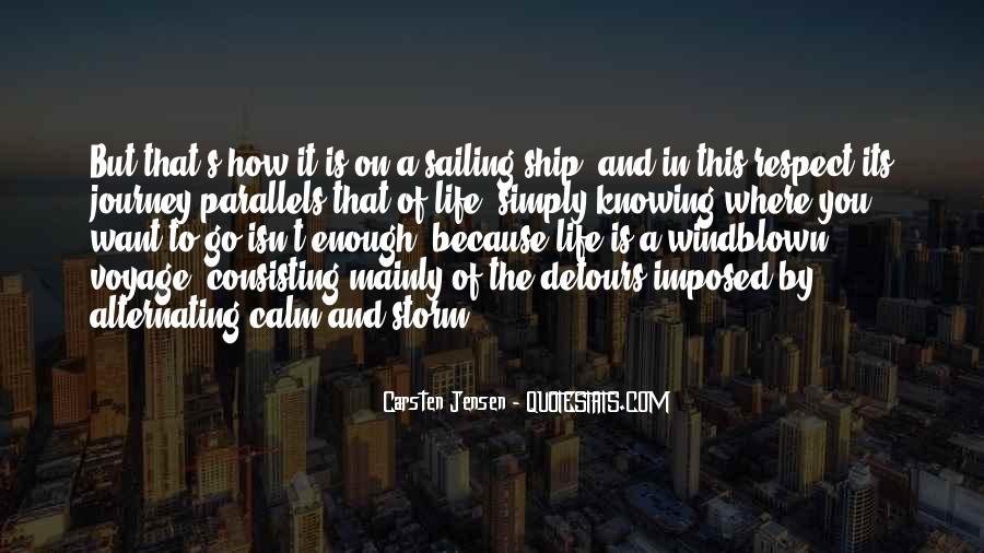 Sailing Ship Quotes #733226
