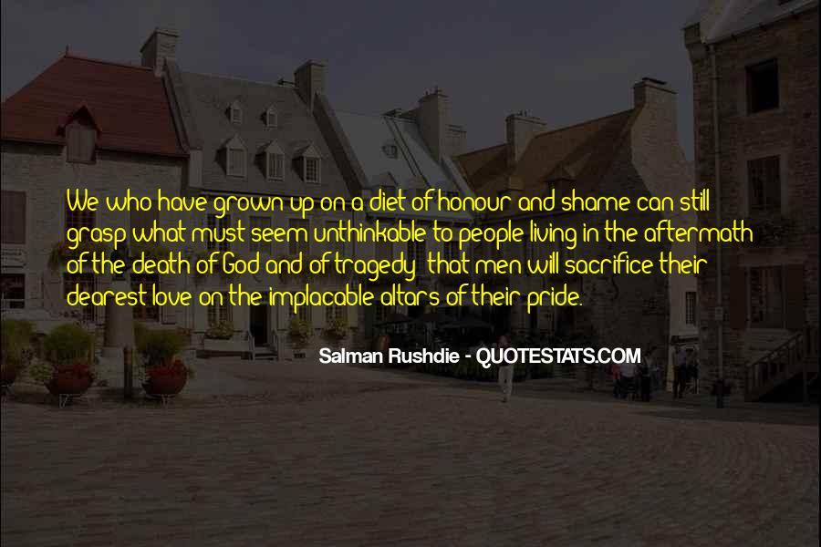 Salman Rushdie Shame Quotes #430439