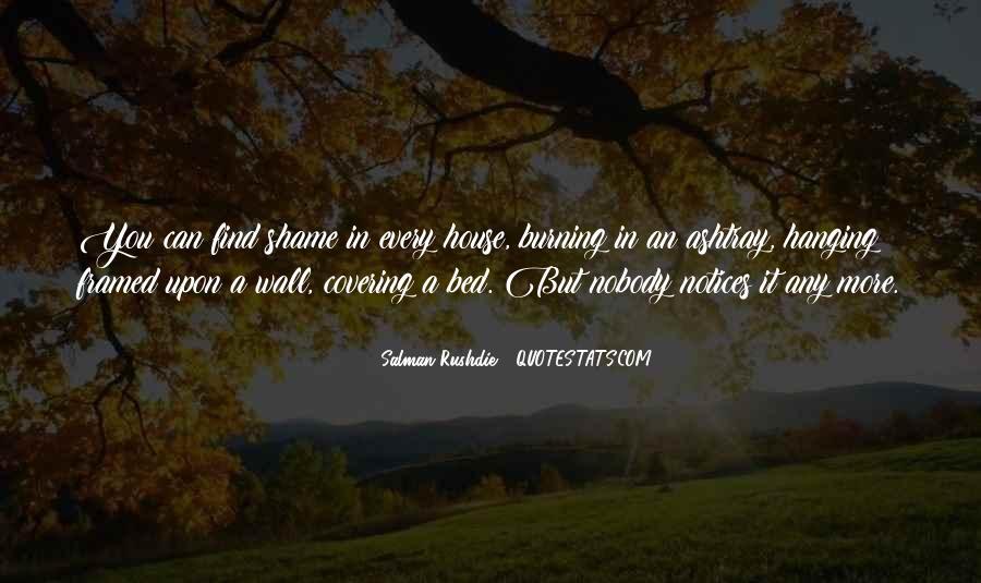 Salman Rushdie Shame Quotes #818598