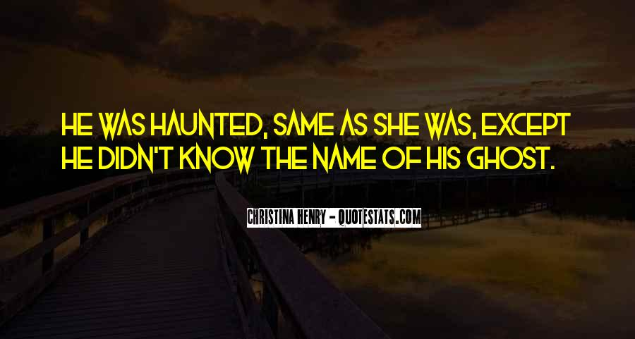 Same Name As Me Quotes #81312
