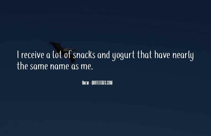 Same Name As Me Quotes #957637