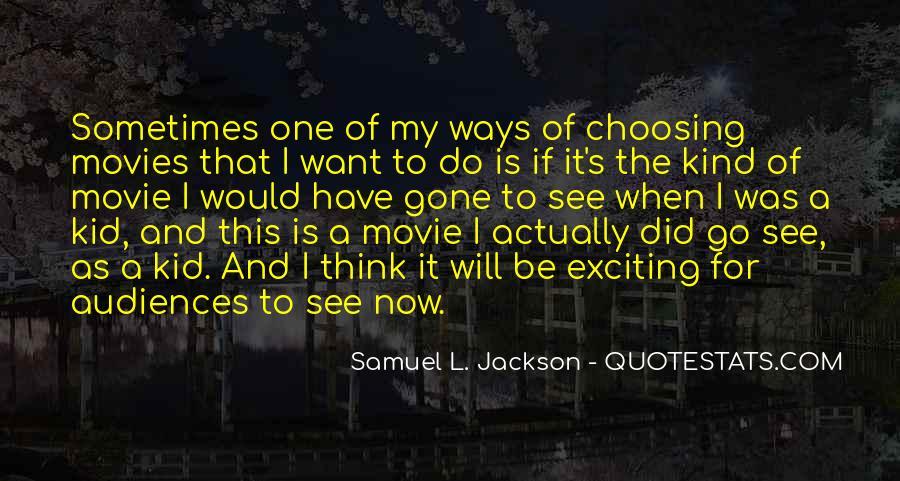 Samuel Jackson Movie Quotes #1824677