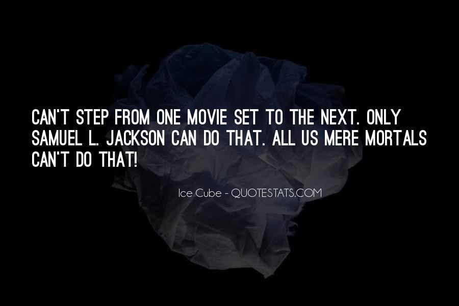 Samuel Jackson Movie Quotes #582616