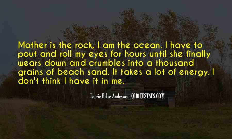 Sand And Rock Quotes #10736