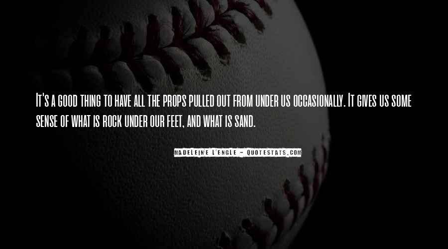 Sand And Rock Quotes #1201195