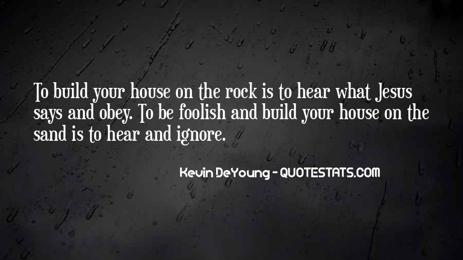 Sand And Rock Quotes #1475831