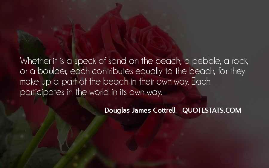 Sand And Rock Quotes #1485455