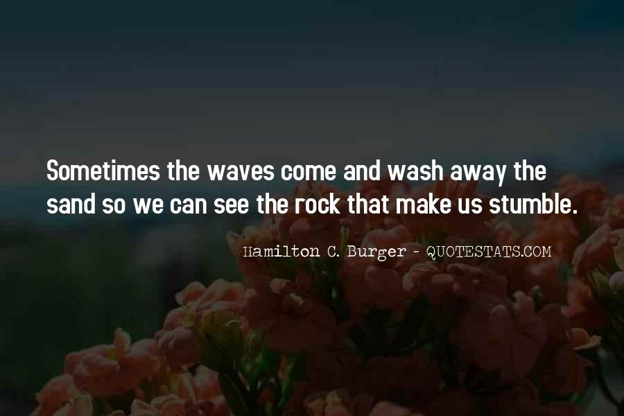 Sand And Rock Quotes #790089