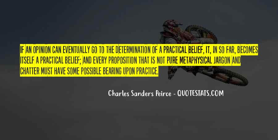 Sanders Peirce Quotes #1557418