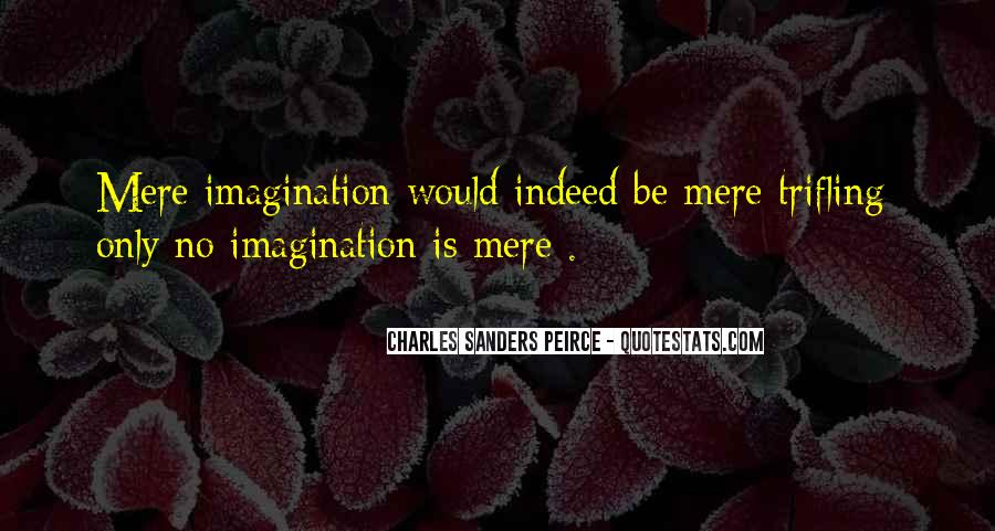 Sanders Peirce Quotes #350744