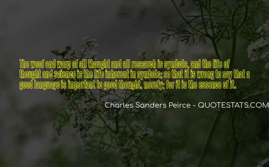 Sanders Peirce Quotes #573788