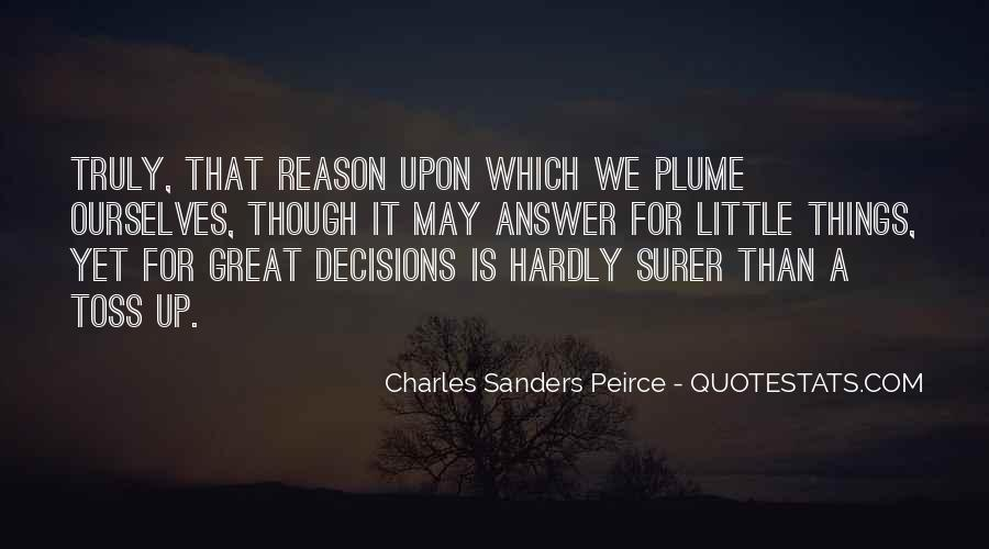 Sanders Peirce Quotes #999503