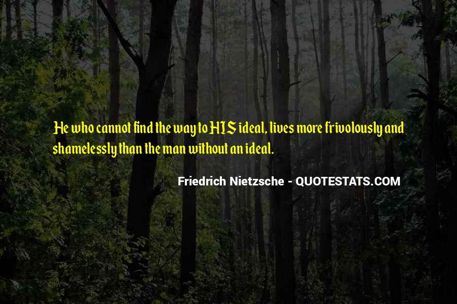 Quotes About Friedrich Nietzsche #17854