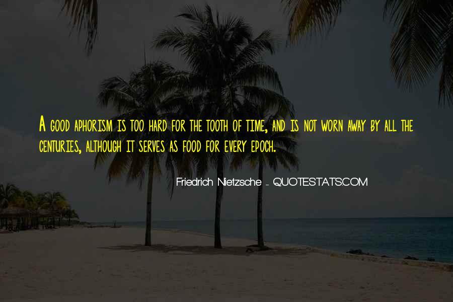 Quotes About Friedrich Nietzsche #22752
