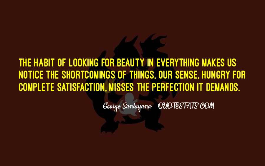 Santayana Beauty Quotes #1553504