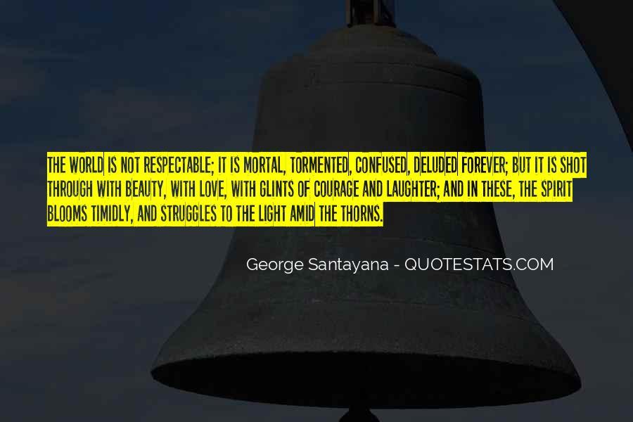 Santayana Beauty Quotes #603934