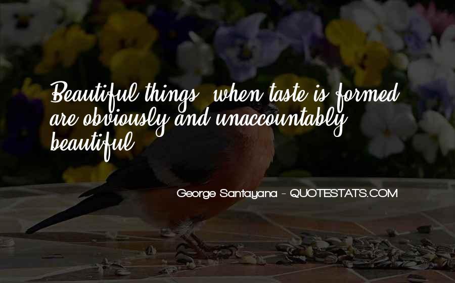 Santayana Beauty Quotes #996237