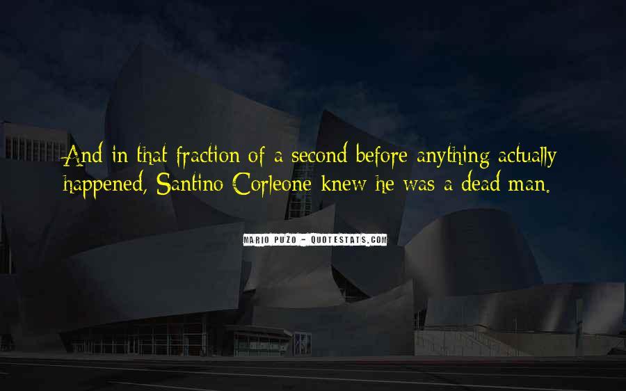Santino 'sonny' Corleone Quotes #356662