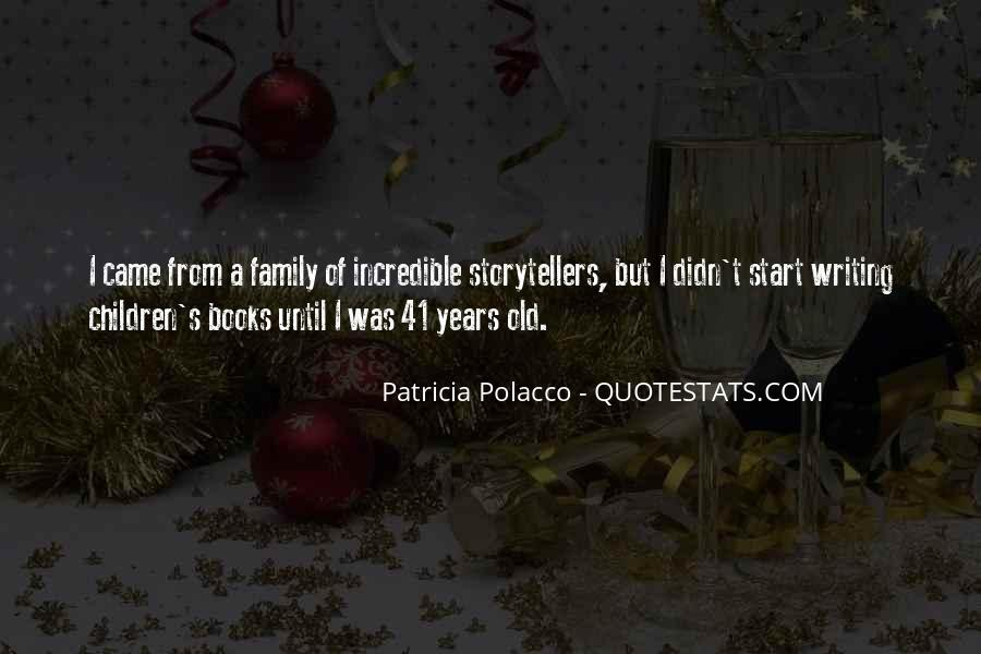 Quotes About Patricia Polacco #670139