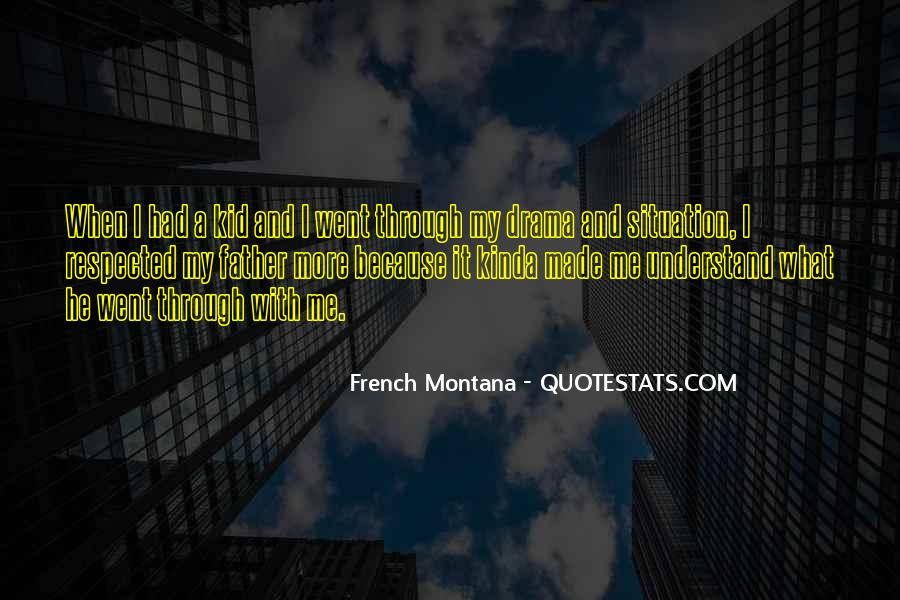 Quotes About French Montana #1377862