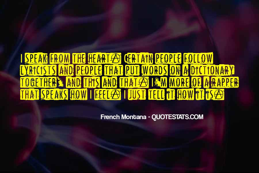 Quotes About French Montana #1871462