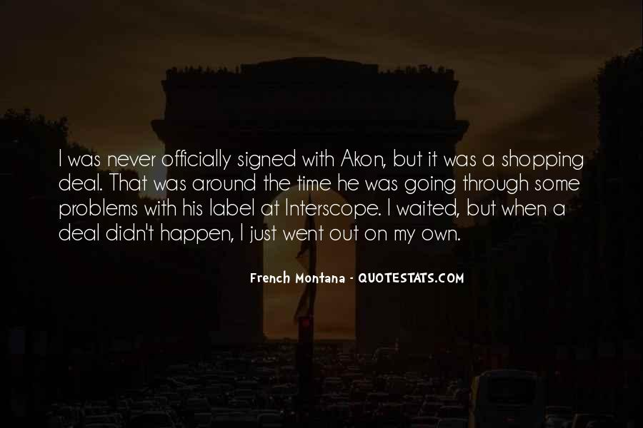 Quotes About French Montana #478259