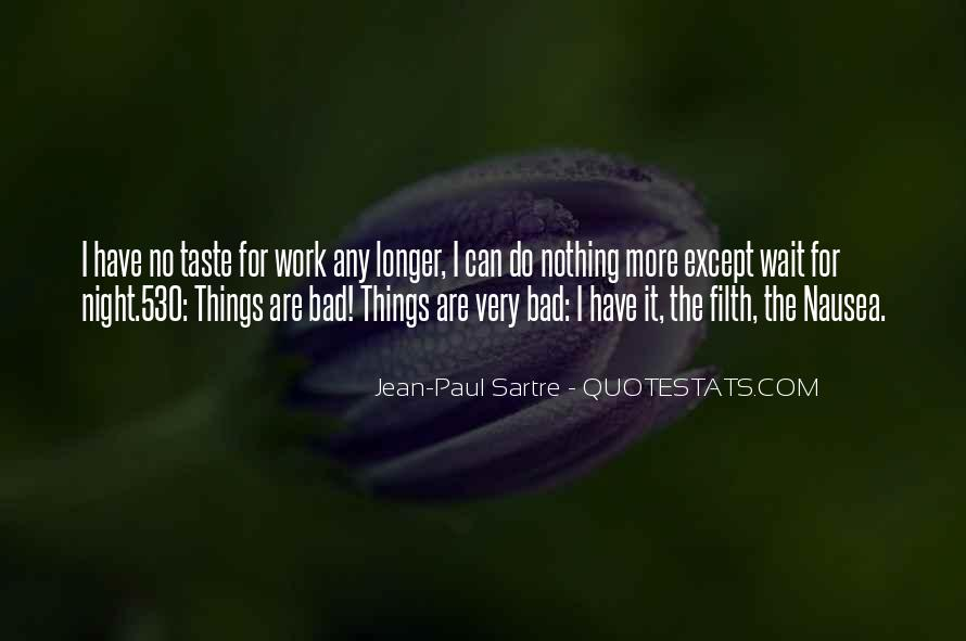 Sartre Nothing Quotes #1142553