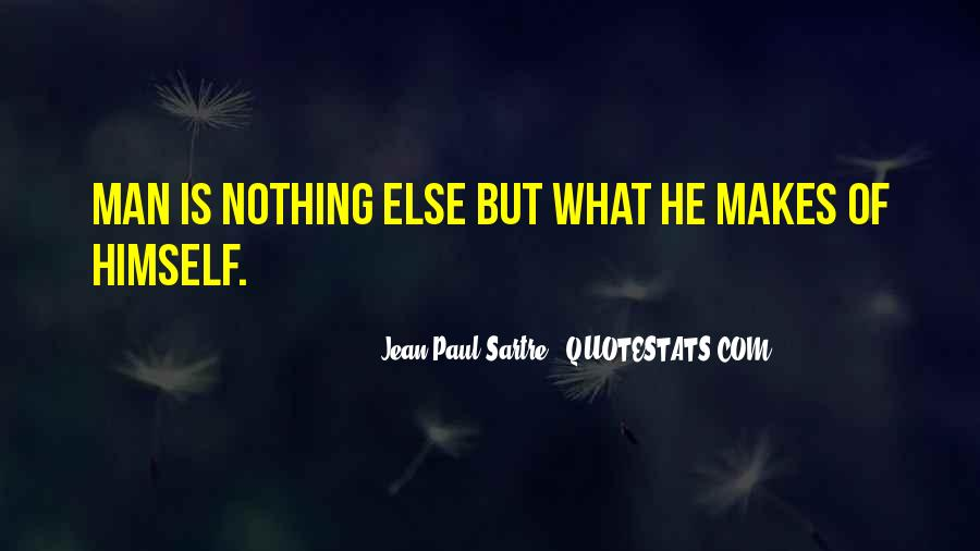 Sartre Nothing Quotes #1268854