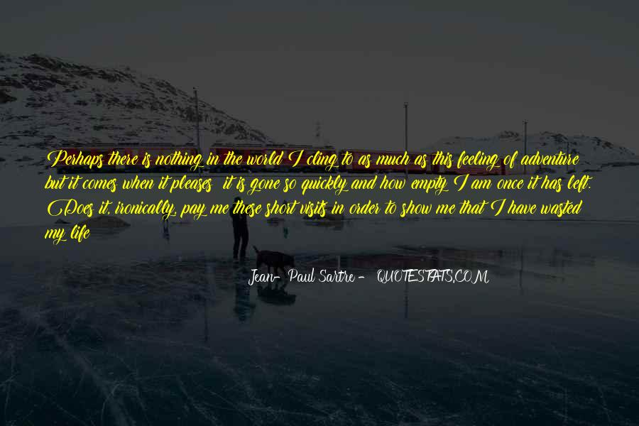 Sartre Nothing Quotes #1622010