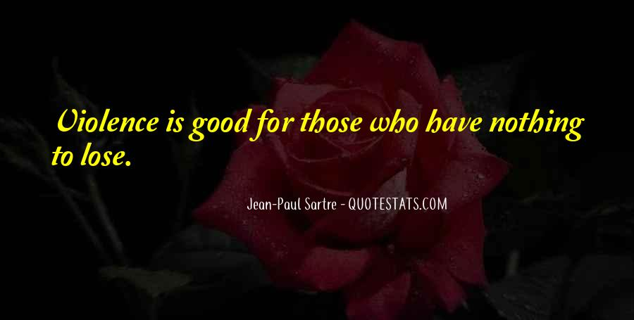 Sartre Nothing Quotes #1797746