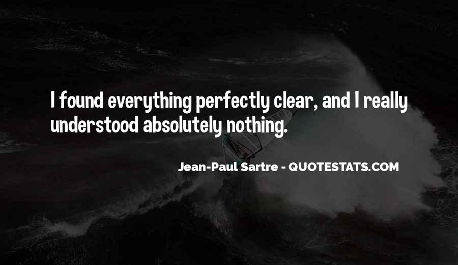 Sartre Nothing Quotes #1811143