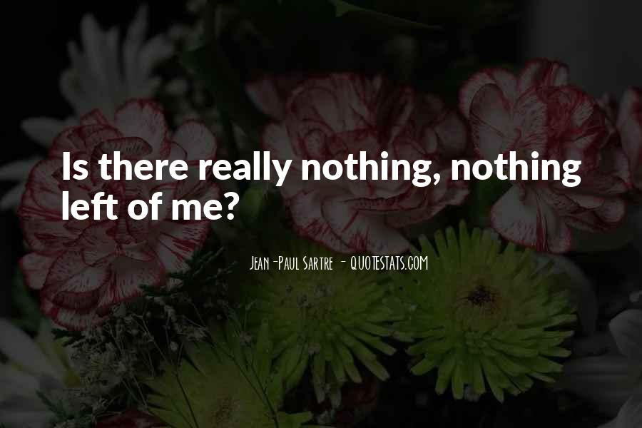 Sartre Nothing Quotes #848995