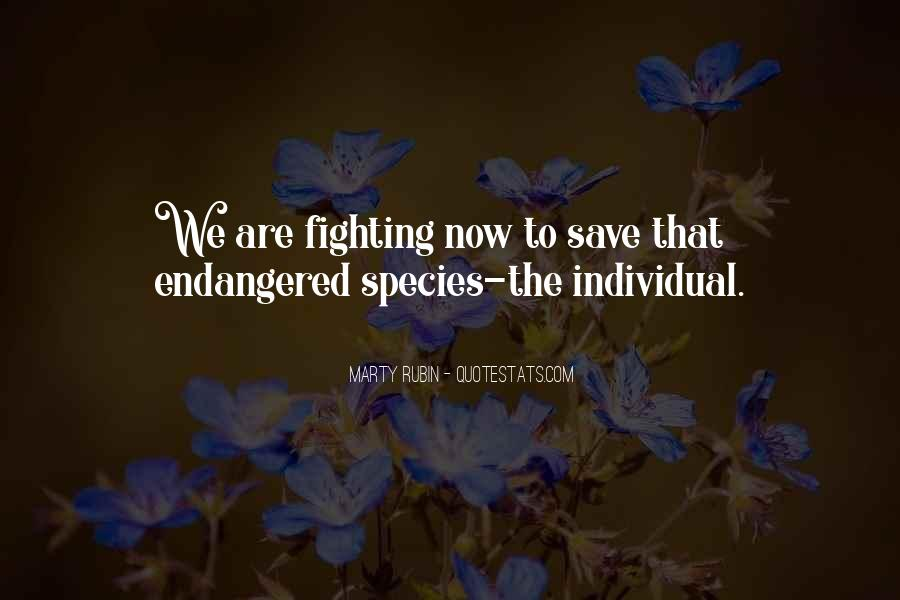 Save Endangered Animals Quotes #1007144