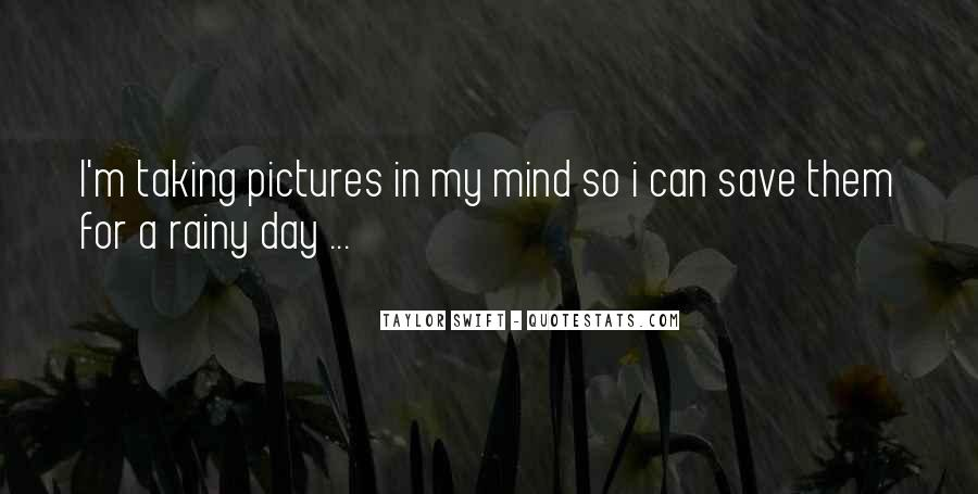 Save For The Rainy Day Quotes #1376819