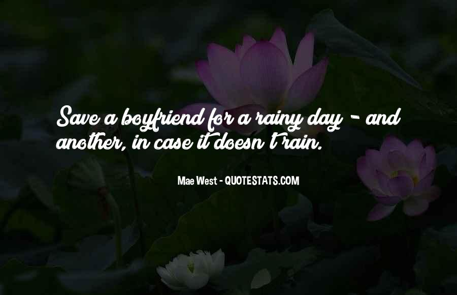 Save For The Rainy Day Quotes #679003