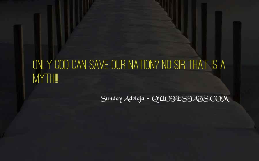 Save The Nation Quotes #1224974