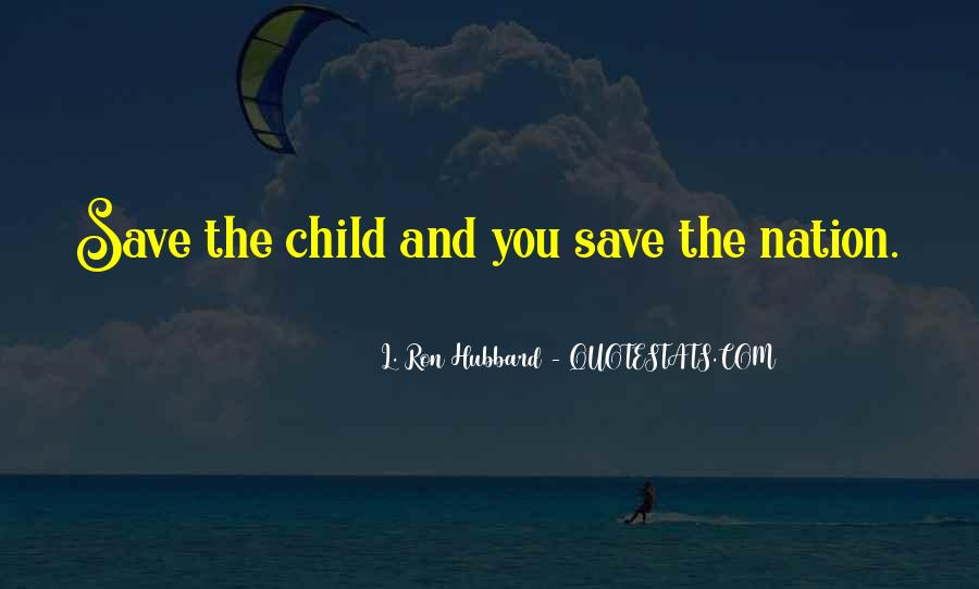 Save The Nation Quotes #1390226