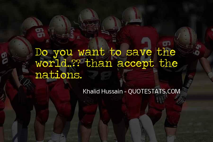 Save The Nation Quotes #1873596