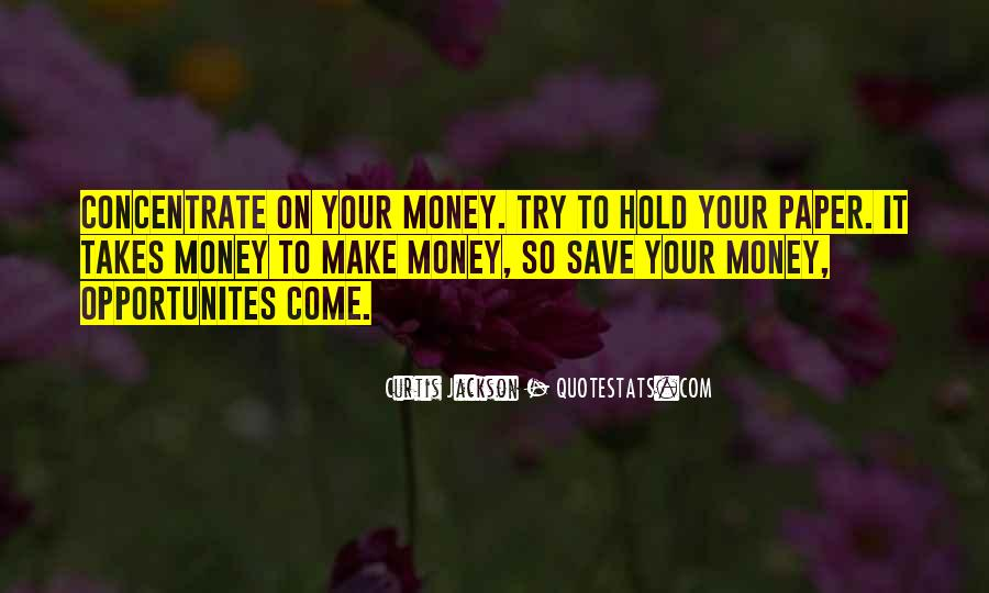 Save Your Money Quotes #1224384