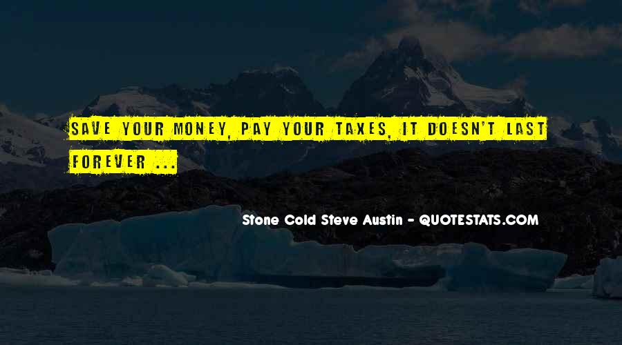 Save Your Money Quotes #1353888